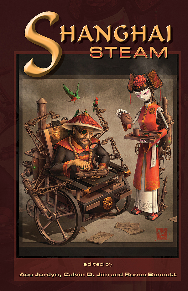Shanhai Steam, A Steampunk Wuxia Anthology